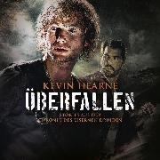 Cover-Bild zu Hearne, Kevin: Überfallen (Audio Download)