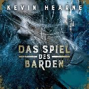 Cover-Bild zu Hearne, Kevin: Das Spiel des Barden (Audio Download)