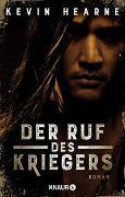 Cover-Bild zu Hearne, Kevin: Der Ruf des Kriegers