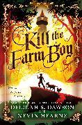 Cover-Bild zu Hearne, Kevin: Kill the Farm Boy (eBook)