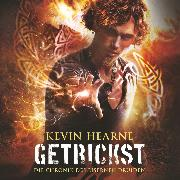 Cover-Bild zu Hearne, Kevin: Getrickst (Audio Download)