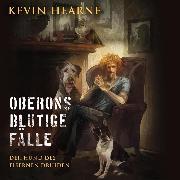 Cover-Bild zu Hearne, Kevin: Oberons blutige Fälle (Audio Download)