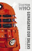 Cover-Bild zu Doctor Who Monster-Edition 1: Gefangener der Daleks (eBook) von Baxendale, Trevor