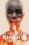 Cover-Bild zu Das Buch des Phönix (eBook) von Okorafor, Nnedi