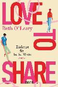 Cover-Bild zu O'Leary, Beth: Love to share - Liebe ist die halbe Miete (eBook)
