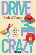 Cover-Bild zu O'Leary, Beth: Drive Me Crazy - Für die Liebe bitte wenden (eBook)