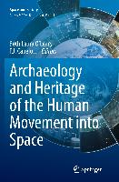 Cover-Bild zu Capelotti, P. J. (Hrsg.): Archaeology and Heritage of the Human Movement into Space