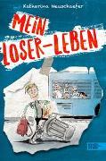 Cover-Bild zu Mein Loser-Leben von Neuschaefer, Katharina
