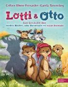 Cover-Bild zu Lotti und Otto von Ulmen-Fernandes, Collien