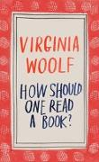 Cover-Bild zu Woolf, Virginia: How Should One Read a Book?
