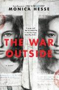 Cover-Bild zu Hesse, Monica: The War Outside (eBook)