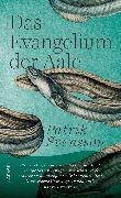 Cover-Bild zu Svensson, Patrik: Das Evangelium der Aale (eBook)
