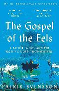 Cover-Bild zu Svensson, Patrik: The Gospel of the Eels
