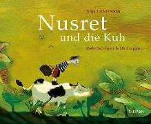 Cover-Bild zu Tuckermann, Anja: Nusret und die Kuh
