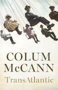 Cover-Bild zu McCann, Colum: Transatlantic