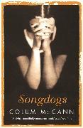 Cover-Bild zu McCann, Colum: Songdogs