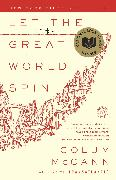 Cover-Bild zu McCann, Colum: Let the Great World Spin