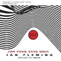 Cover-Bild zu For Your Eyes Only: And Other Stories von Fleming, Ian