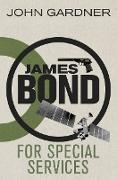 Cover-Bild zu For Special Services (eBook) von Gardner, John
