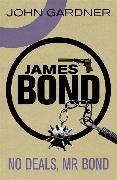 Cover-Bild zu No Deals, Mr. Bond von Gardner, John