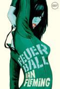 Cover-Bild zu James Bond 09 - Feuerball (eBook) von Fleming, Ian