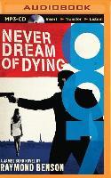 Cover-Bild zu Never Dream of Dying von Benson, Raymond