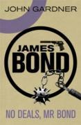Cover-Bild zu No Deals, Mr. Bond (eBook) von Gardner, John