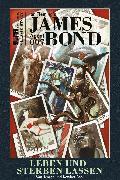 Cover-Bild zu James Bond Classics: Leben und sterben lassen (eBook) von Fleming, Ian