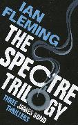 Cover-Bild zu The SPECTRE Trilogy (eBook) von Fleming, Ian