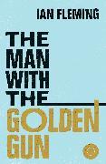 Cover-Bild zu The Man with the Golden Gun (eBook) von Fleming, Ian