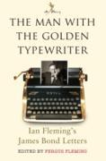 Cover-Bild zu The Man with the Golden Typewriter (eBook) von Fleming, Fergus (Hrsg.)