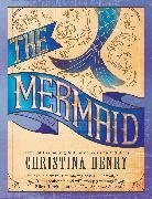 Cover-Bild zu Henry, Christina: The Mermaid (eBook)