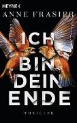 Cover-Bild zu Ich bin dein Ende (eBook) von Frasier, Anne