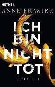 Cover-Bild zu Ich bin nicht tot von Frasier, Anne