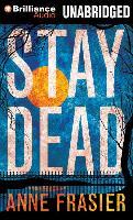 Cover-Bild zu Stay Dead von Frasier, Anne