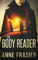 Cover-Bild zu The Body Reader von Frasier, Anne
