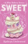 Cover-Bild zu Sweet (The Bliss Bakery Trilogy, Book 2) (eBook) von Littlewood, Kathryn