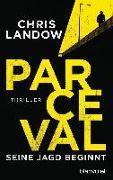 Cover-Bild zu Landow, Chris: Parceval - Seine Jagd beginnt