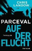 Cover-Bild zu Landow, Chris: Parceval - Auf der Flucht