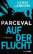 Cover-Bild zu Landow, Chris: Parceval - Auf der Flucht (eBook)
