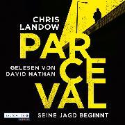 Cover-Bild zu Landow, Chris: Parceval - Seine Jagd beginnt (Audio Download)