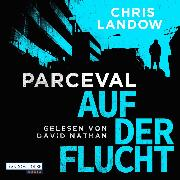 Cover-Bild zu Landow, Chris: Parceval - Auf der Flucht (Audio Download)