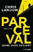Cover-Bild zu Landow, Chris: Parceval - Seine Jagd beginnt (eBook)
