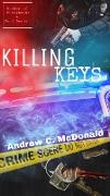Cover-Bild zu Killing Keys (eBook) von McDonald, Andrew C.
