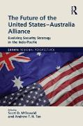 Cover-Bild zu The Future of the United States-Australia Alliance (eBook) von McDonald, Scott D. (Hrsg.)