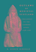 Cover-Bild zu Outlaws of Medieval Scotland von McDonald, R. Andrew