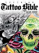 Cover-Bild zu Tattoo Bible Book Three von Superior Tattoo