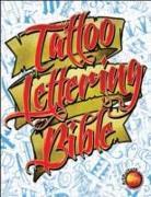 Cover-Bild zu Tattoo Lettering Bible von Tattoo, Superior
