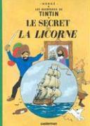 Cover-Bild zu Herge: Les Aventures de Tintin 11. Le Secret de La Licorne