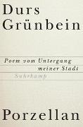 Cover-Bild zu Grünbein, Durs: Porzellan